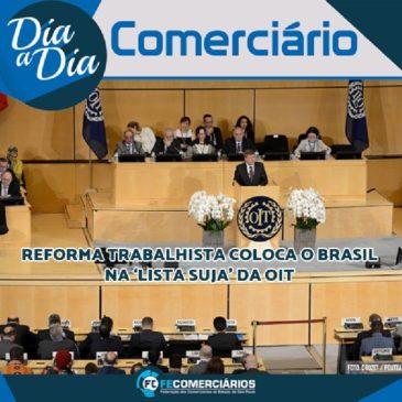 Brasil entra na lista suja da OIT por violação de direitos