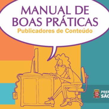 Prefeitura de São Paulo lança Manual de Boas Práticas de acessibilidade nos meios digitais