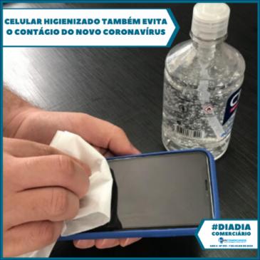 Celular higienizado também evita o contágio do novo coronavírus